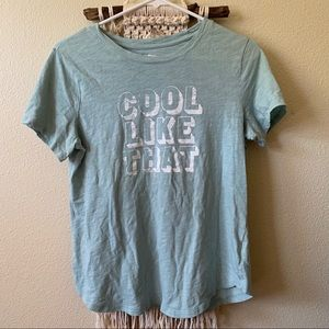 OLD NAVY TEAL BLUE COOL LIKE THAT GRAPHIC SHIRT